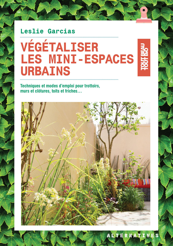 Végétaliser-les-mini-espaces-urbains-alternatives-gallimard